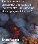 The hot debate on  climate risk and pension  investments  Does practice  stack up against the law  130