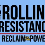 The Rolling Resistance - Reclaim the Power