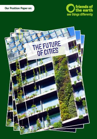 The Future of Cities - FOE Position Paper