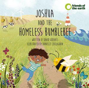 Joshua and the Homeless Bumblebee