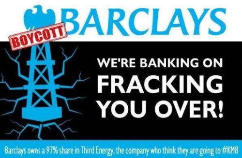 Boycott Barclays - Fracking