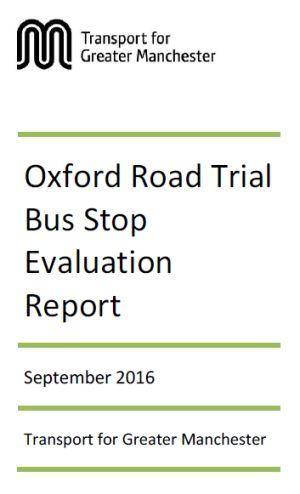 Oxford Road Trial us Stop - Evaluation repotr